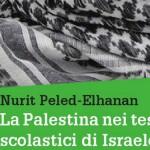 La Palestina nei testi scolastici di Israele - Incontro COSPE