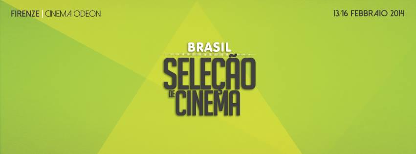 Seleção de cinema: cinema brasiliano a Firenze