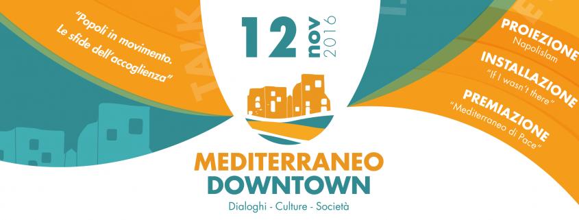 Mediterraneo Downtown a Prato - 12 novembre